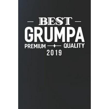 Best Grumpa Premium Quality 2019 : Family life Grandpa Dad Men love marriage friendship parenting wedding divorce Memory dating Journal Blank Lined Note Book
