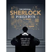 The Official Sherlock Puzzle Book : Are you as smart as Sherlock Holmes?