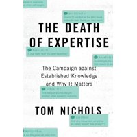 The Death of Expertise (Paperback)