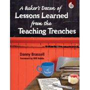 A Baker's Dozen of Lessons Learned from the Teaching Trenches - eBook