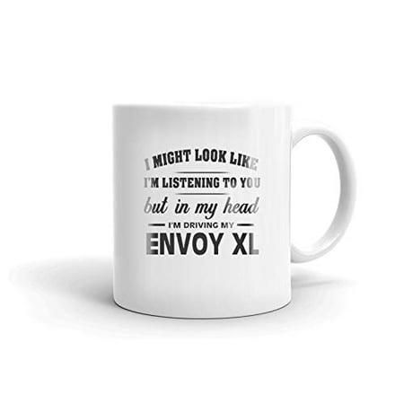I'm Driving My GMC ENVOY XL Coffee Tea Ceramic Mug Office Work Cup Gift 11