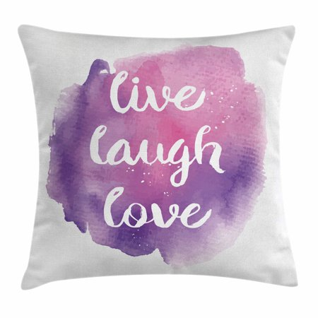 Love Life Throw Pillow : Live Laugh Love Decor Throw Pillow Cushion Cover, Wise Happy Life Message