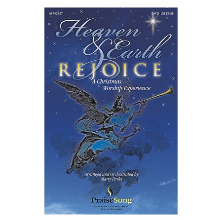 PraiseSong Heaven and Earth Rejoice (Sacred Musical) (A Christmas Worship Experience) PREV CD by Marty Parks ()