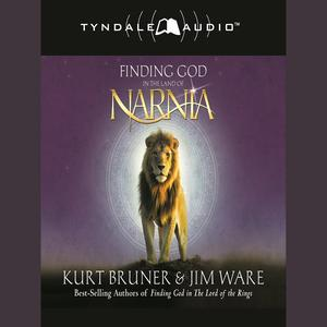 Finding God in the Land of Narnia - Audiobook