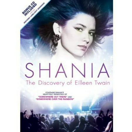 Shania  The Discovery Of Eileen Twain