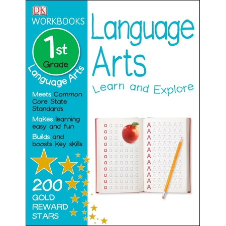 DK Workbooks: Language Arts, First Grade : Learn and Explore