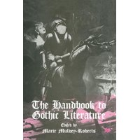 The Handbook to Gothic Literature (Paperback)