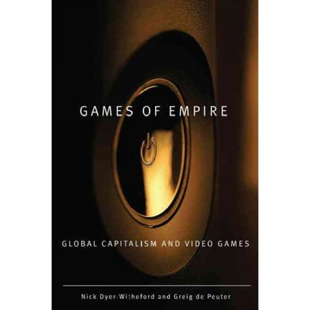 Games Of Empire  Global Capitalism And Video Games