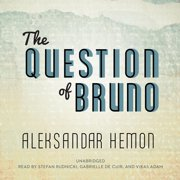 The Question of Bruno - Audiobook