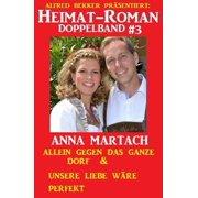 Heimat-Roman Doppelband #3 - eBook
