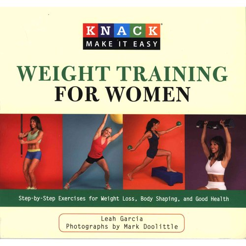 Knack Weight Training for Women: Step-by-step Exercises for Weight Loss, Body Shaping, and Good Health