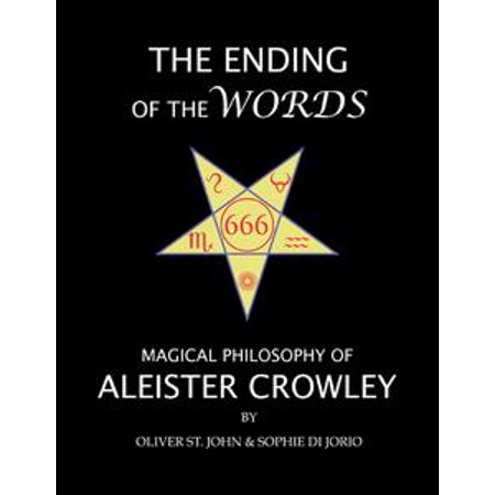 The Ending of the Words : Magical Philosophy of Aleister Crowley -