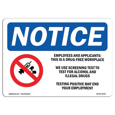 OSHA Notice Sign - NOTICE Drug-Free Workplace | Choose from: Aluminum, Rigid Plastic or Vinyl Label Decal | Protect Your Business, Construction Site, Warehouse & Shop Area | Made in the USA (Free Workplace Sign)