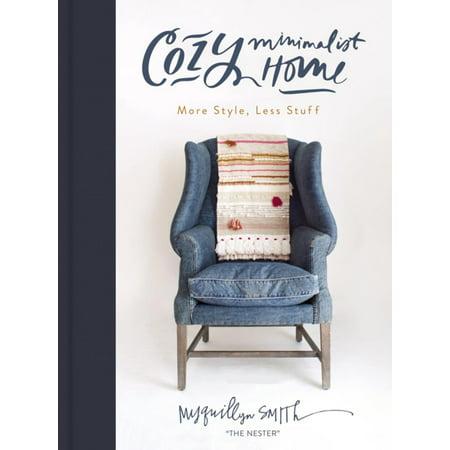 Cozy Minimalist Home - eBook (Minimalist Decorating)