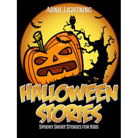 French Halloween Stories For Kids (Halloween Stories: Spooky Short Stories for Kids -)