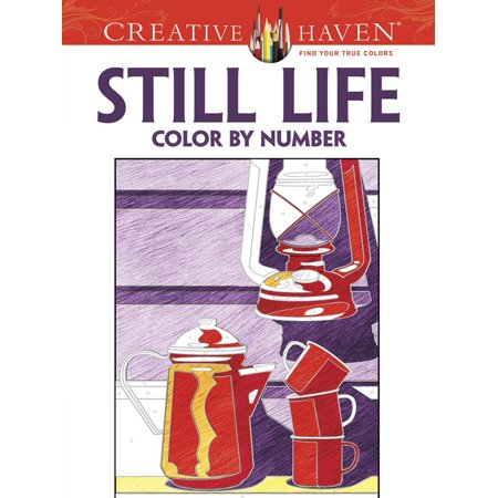 Creative Haven Coloring Books: Creative Haven Still Life Color by Number Coloring Book - Coloring By Numbers