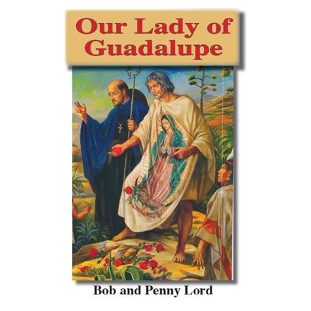 Our Lady of Guadalupe - eBook