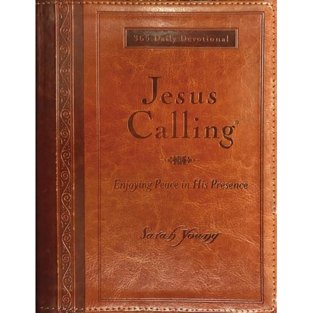 Jesus Calling(r): Jesus Calling (Large Print Leathersoft) : Enjoying Peace in His Presence (with Full Scriptures) (Hardcover)