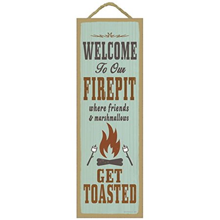 "(02639) WeWalmarte to our Firepit where Friends and Marshmallows get Toasted Primitive Wood Plaque, 5"" x 15"", Funny campfire inspired wooden sign By SJT"