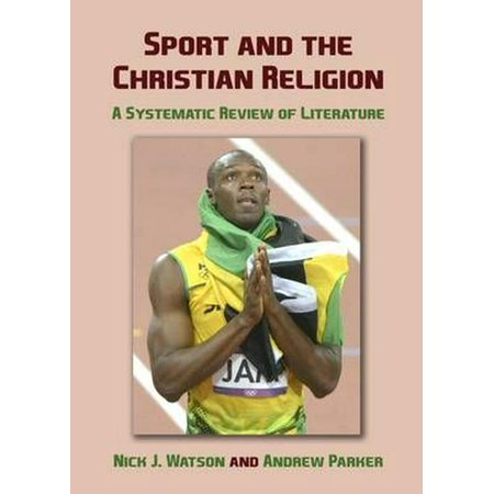 Sport and the Christian Religion: A Systematic Review of Literature