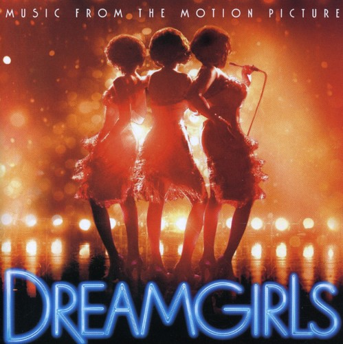 Dreamgirls (2006) Soundtrack
