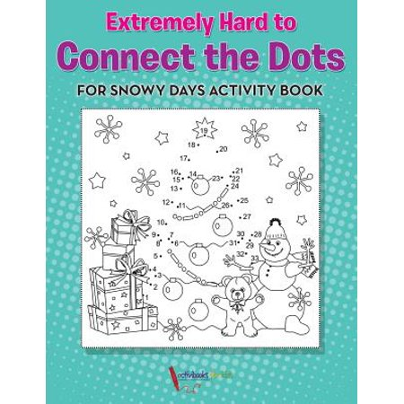 Extremely Hard to Connect the Dots for Snowy Days Activity Book - Halloween Connect The Dots Hard