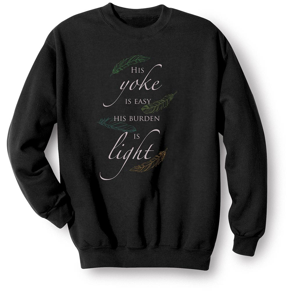 Unisex-Adult His Yoke Is Easy Sweatshirt