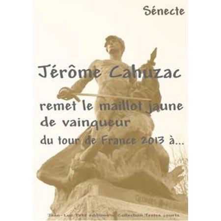 Jérôme Cahuzac remet le maillot jaune de vainqueur du tour de France 2013 à... - eBook