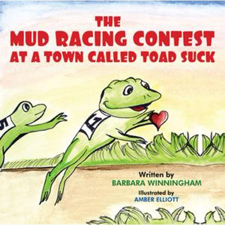 The Mud Racing Contest at a Town Called Toad Suck - eBook