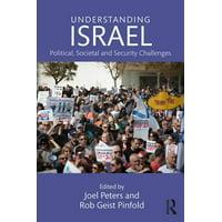 Understanding Israel: Political, Societal and Security Challenges (Paperback)
