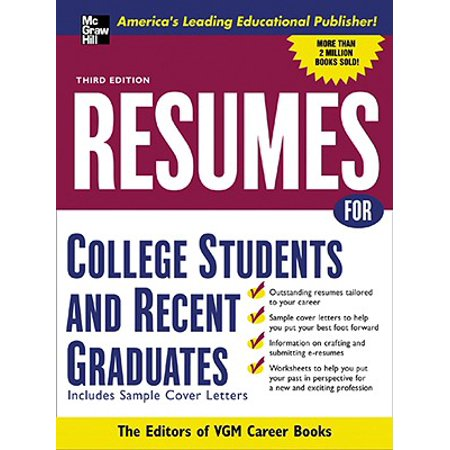 Resumes for College Students and Recent Graduates -
