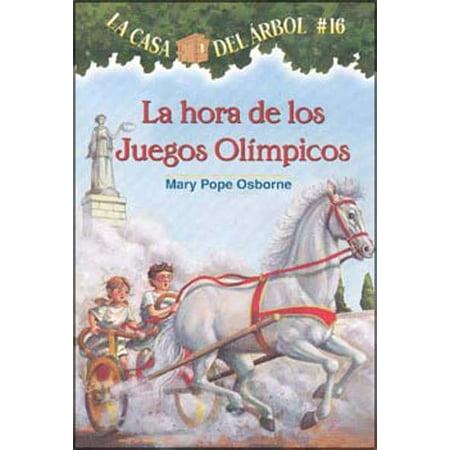 La Hora De Los Juegos Olimpicos / Hour of the Olympics (SPANISH) (La casa del arbol / Magic Tree House) (Juegos De Decoracion De Casas Halloween)