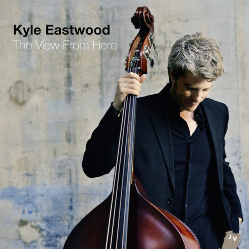 Kyle Eastwood - View From Here [CD]