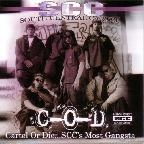 Cartel Or Die Scc's Most Gansta: Greatest Hits