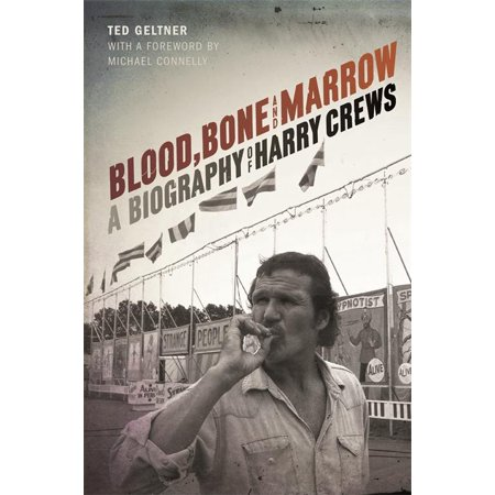 Blood, Bone, and Marrow : A Biography of Harry