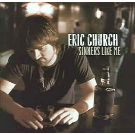 Sinners Like Me (CD)](Eric Church Halloween)