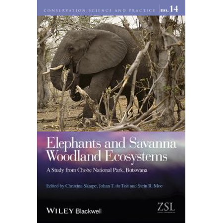 Elephants and Savanna Woodland Ecosystems: A Study from Chobe National Park, Botswana