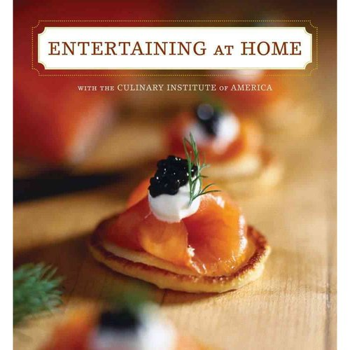 Entertaining: Recipes and Inspirations for Gathering With Family and Friends
