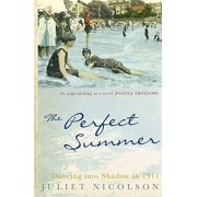 The Perfect Summer: Dancing into Shadow in 1911 (Paperback)