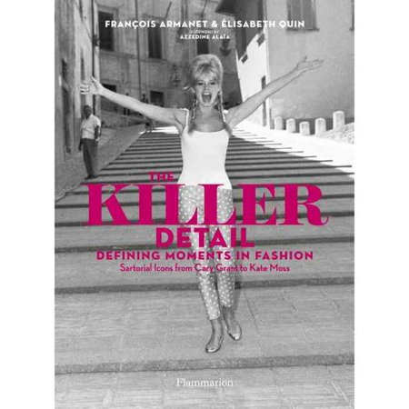 The Killer Detail  Defining Moments In Fashion