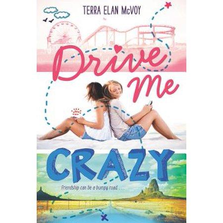 Drive Me Crazy - eBook