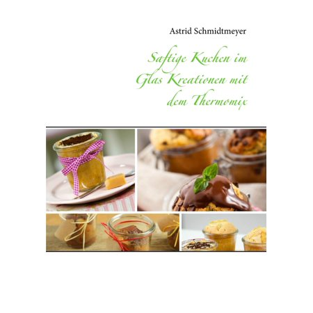 Saftige Kuchen im Glas Kreationen mit dem Thermomix - eBook](Halloween Kuchen Backen)