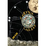 Larynx Galaxy: Prose Poems