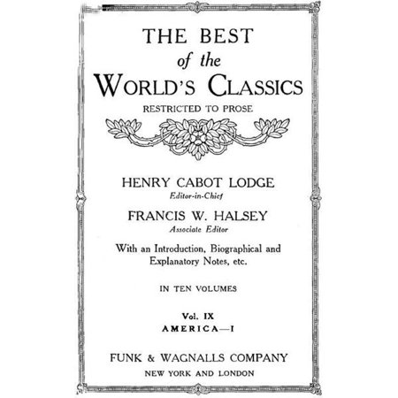 The Best Of The World's Classics (Restricted To Prose) Volume IX - Greece: 484 B.C.-200 A.D. (Mobi Classics) - (The Best Of Greece)