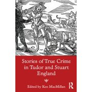 Stories of True Crime in Tudor and Stuart England - eBook
