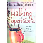 Walking in the Supernatural: Another Cup of Spiritual Java - eBook