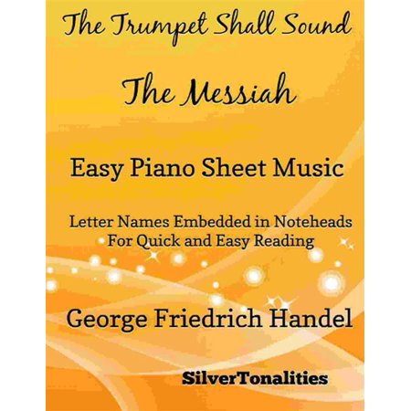 The Trumpet Shall Sound Easy Piano Sheet Music - -
