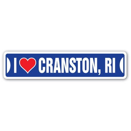 I LOVE CRANSTON, RHODE ISLAND Street Sign ri city state us wall road décor - Party City Ri