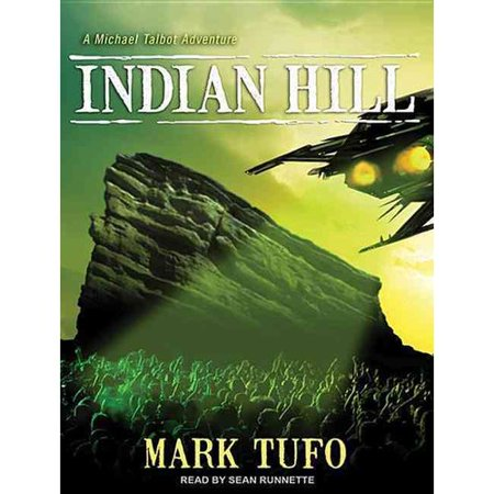 Indian Hill  A Michael Talbot Adventure