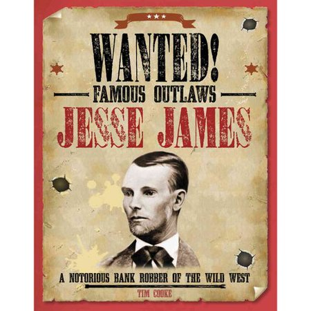 Jesse James  A Notorious Bank Robber Of The Wild West